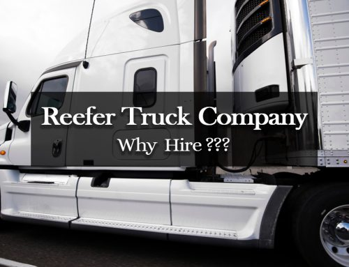 Hiring a Reefer Truck Company